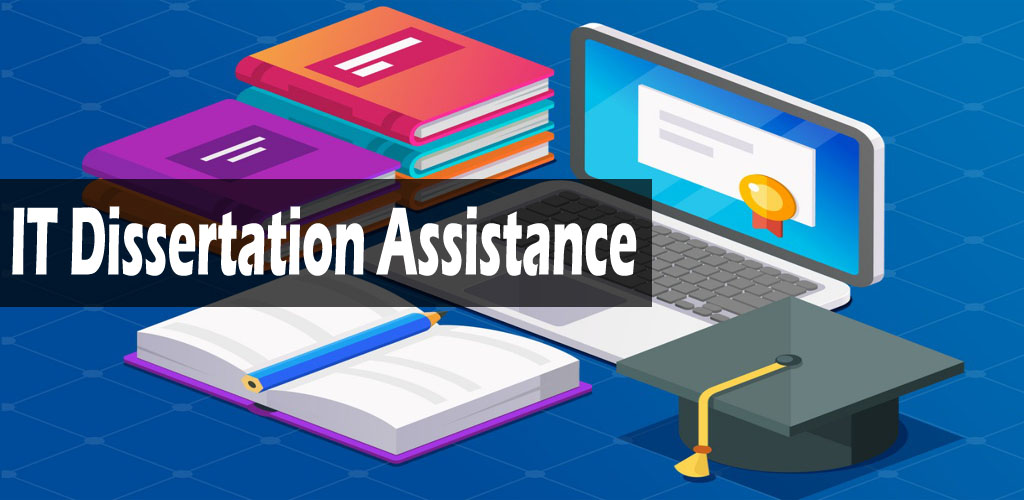 it dissertation assistance
